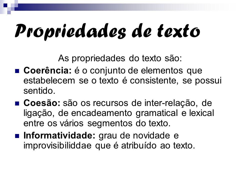 As propriedades do texto são: