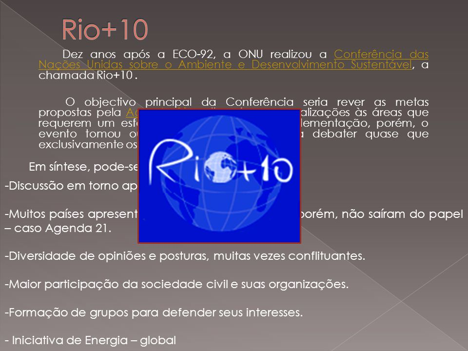 Rio+10 Em síntese, pode-se dizer que houve: