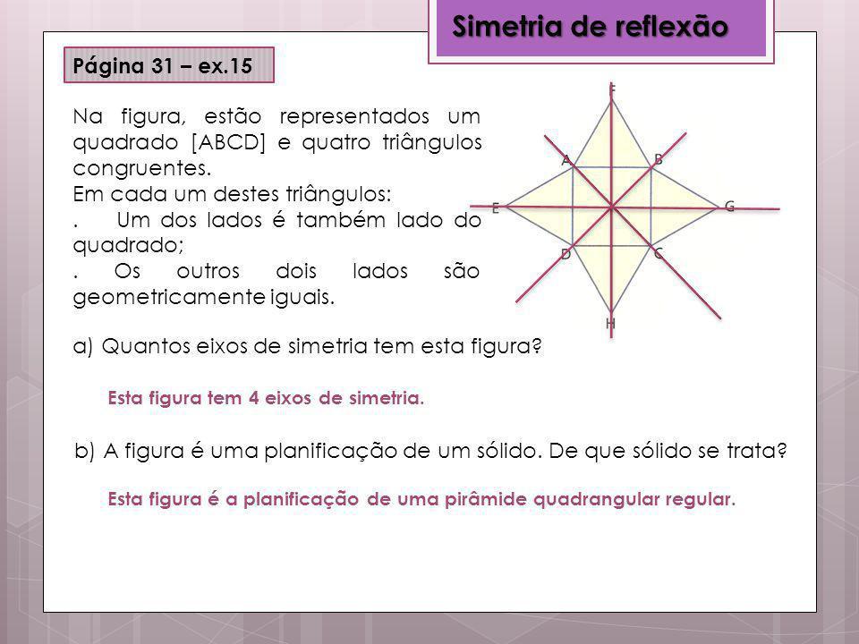 Simetria de reflexão Página 31 – ex.15