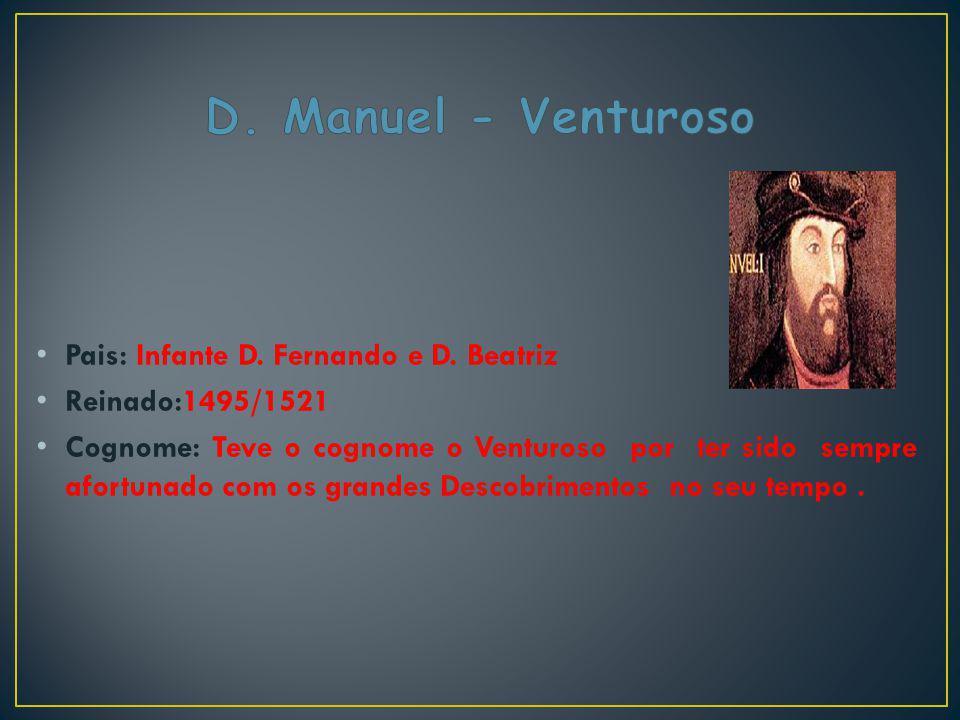 D. Manuel - Venturoso Pais: Infante D. Fernando e D. Beatriz