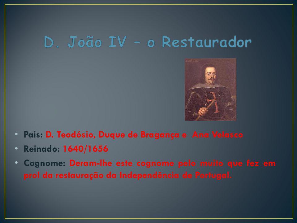 D. João IV – o Restaurador