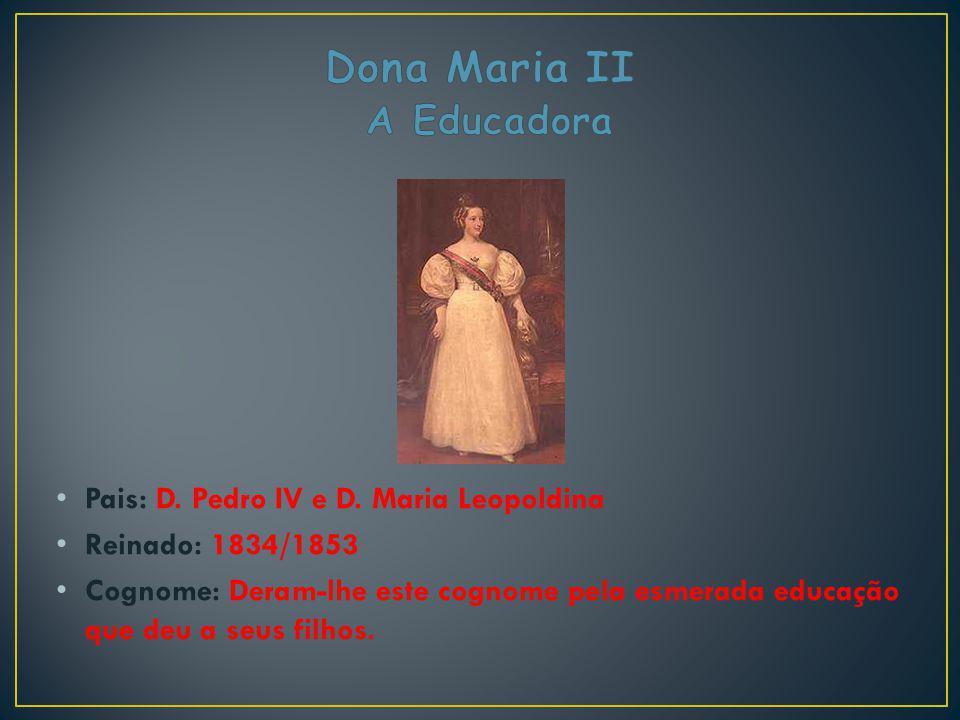 Dona Maria II A Educadora