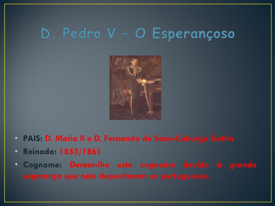 D. Pedro V – O Esperançoso