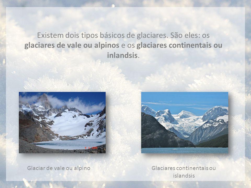 Glaciares continentais ou islandsis