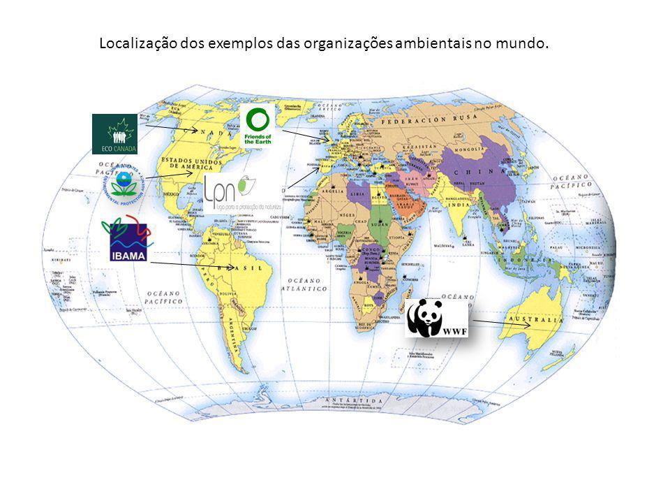 Localização dos exemplos das organizações ambientais no mundo.