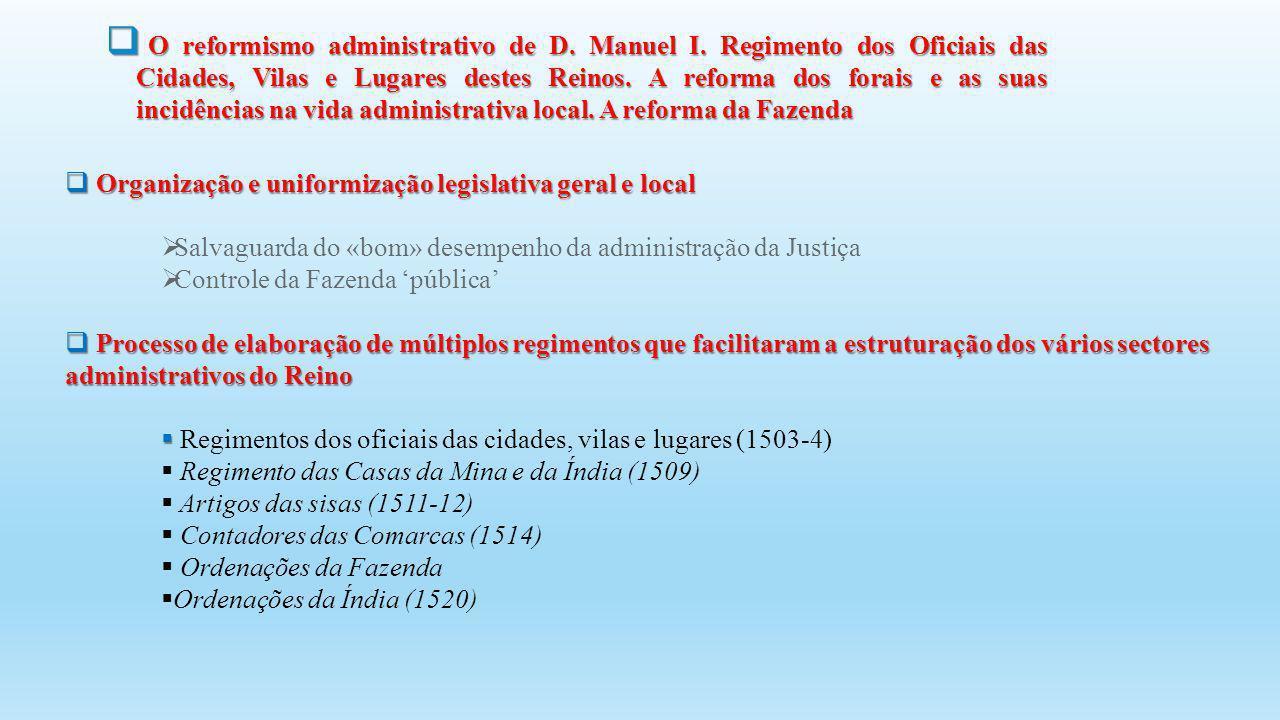 O reformismo administrativo de D. Manuel I