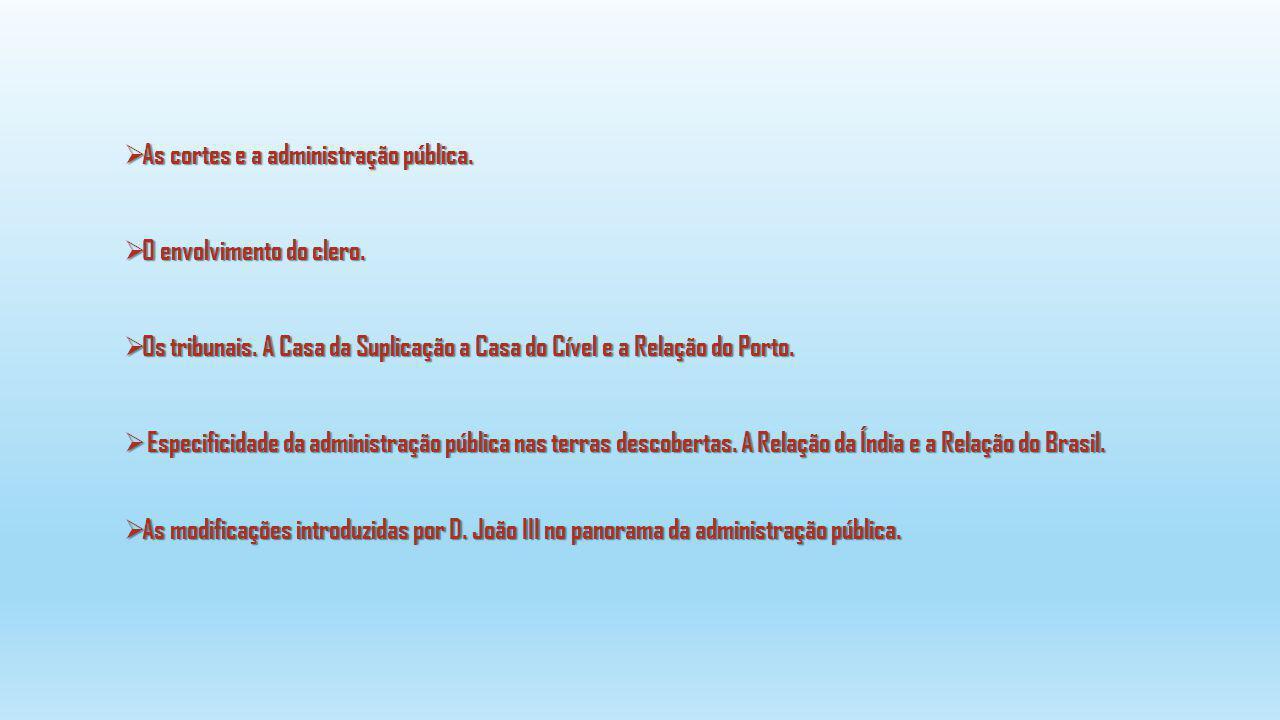 As cortes e a administração pública.