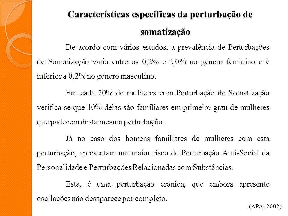 Características específicas da perturbação de somatização
