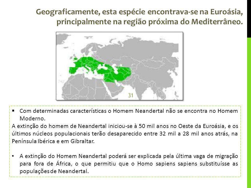 Geograficamente, esta espécie encontrava-se na Euroásia, principalmente na região próxima do Mediterrâneo.