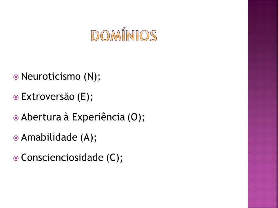 Domínios Neuroticismo (N); Extroversão (E);