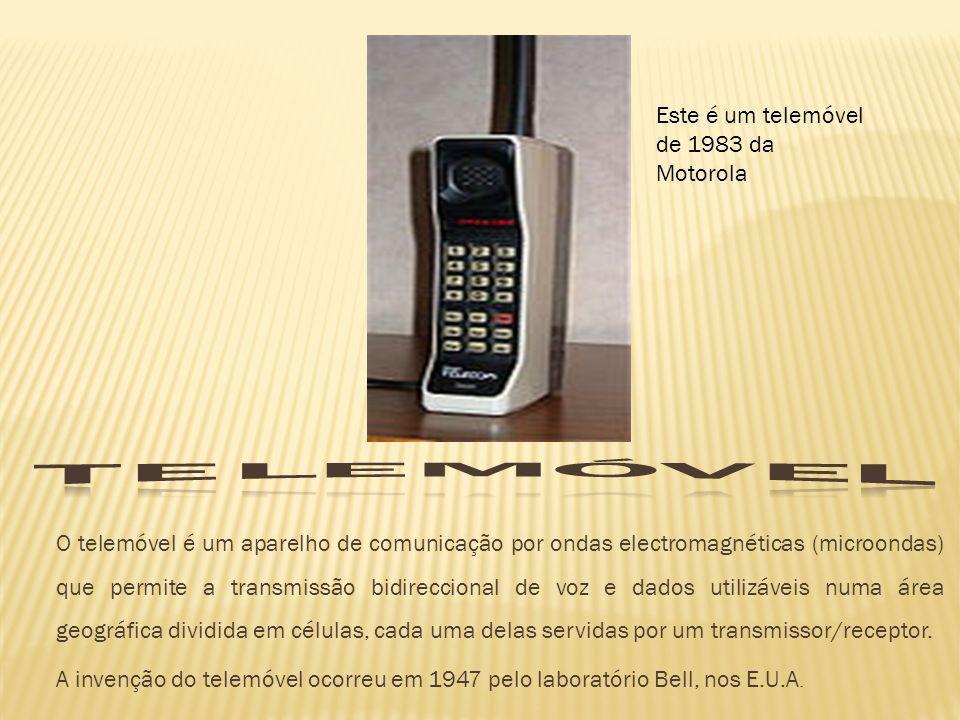 Telemóvel Este é um telemóvel de 1983 da Motorola