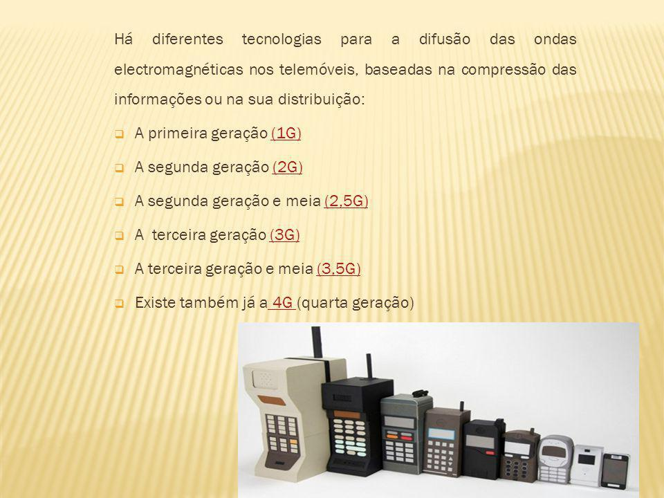 A segunda geração e meia (2,5G) A terceira geração (3G)