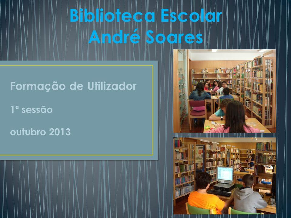 Biblioteca Escolar André Soares