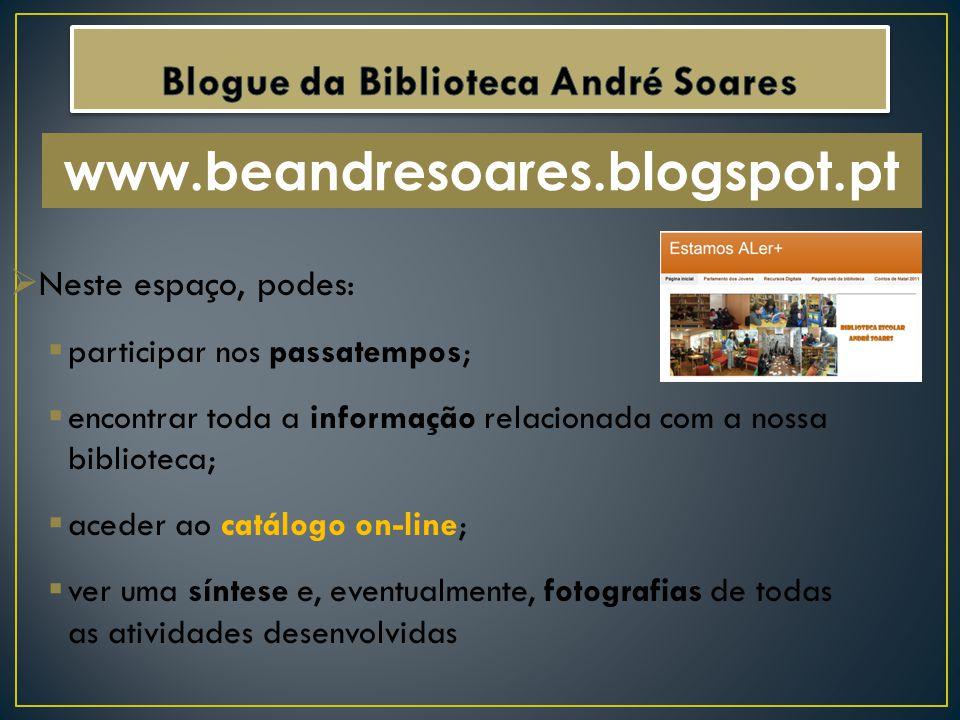 Blogue da Biblioteca André Soares