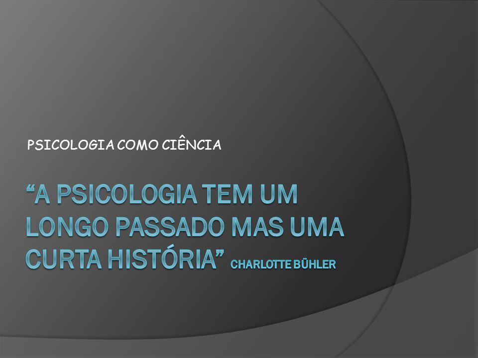 PSICOLOGIA COMO CIÊNCIA