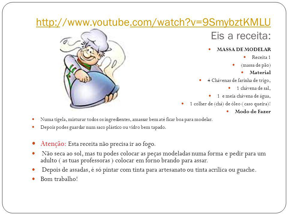 http://www.youtube.com/watch v=9SmybztKMLU Eis a receita: