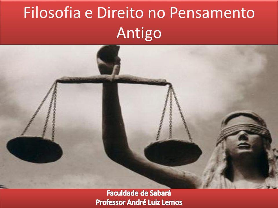 Filosofia e Direito no Pensamento Antigo