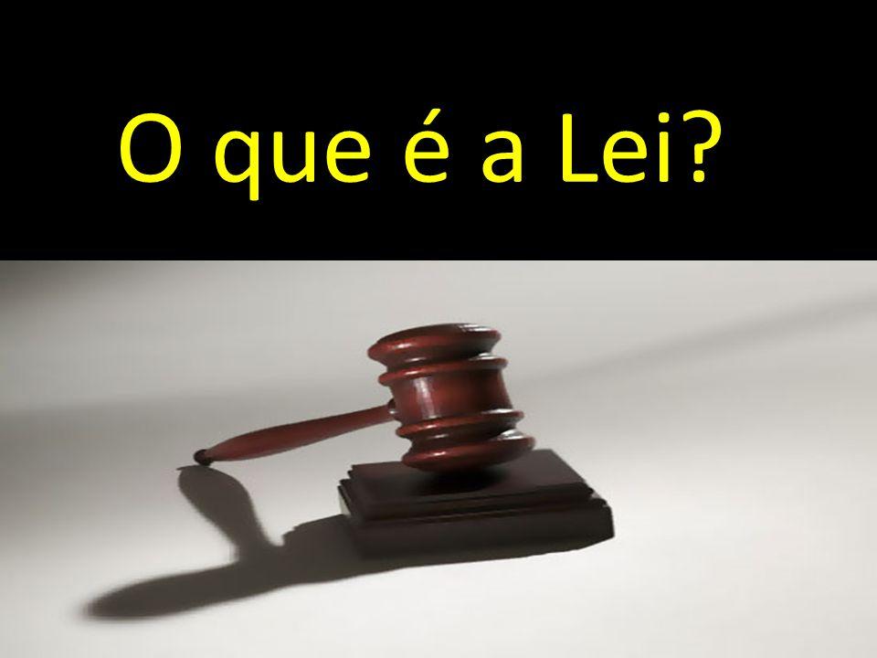 O que é a Lei