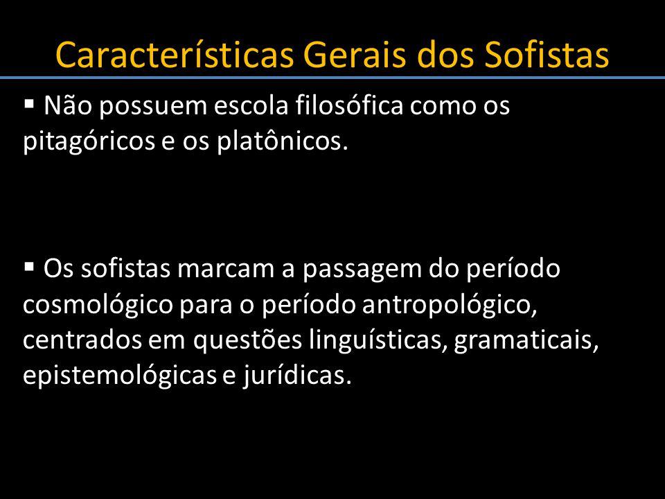 Características Gerais dos Sofistas