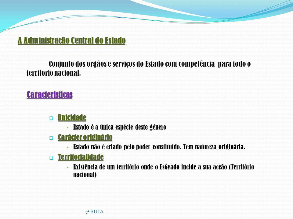 A Administração Central do Estado