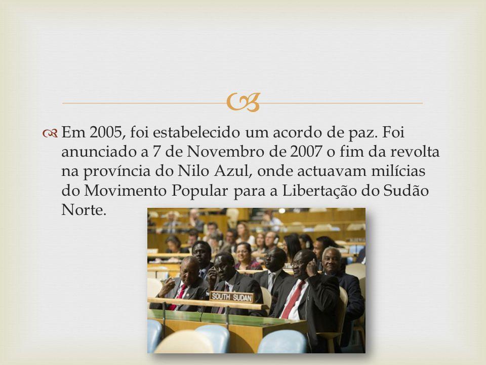 Em 2005, foi estabelecido um acordo de paz