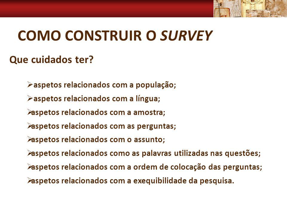 Como construir o survey