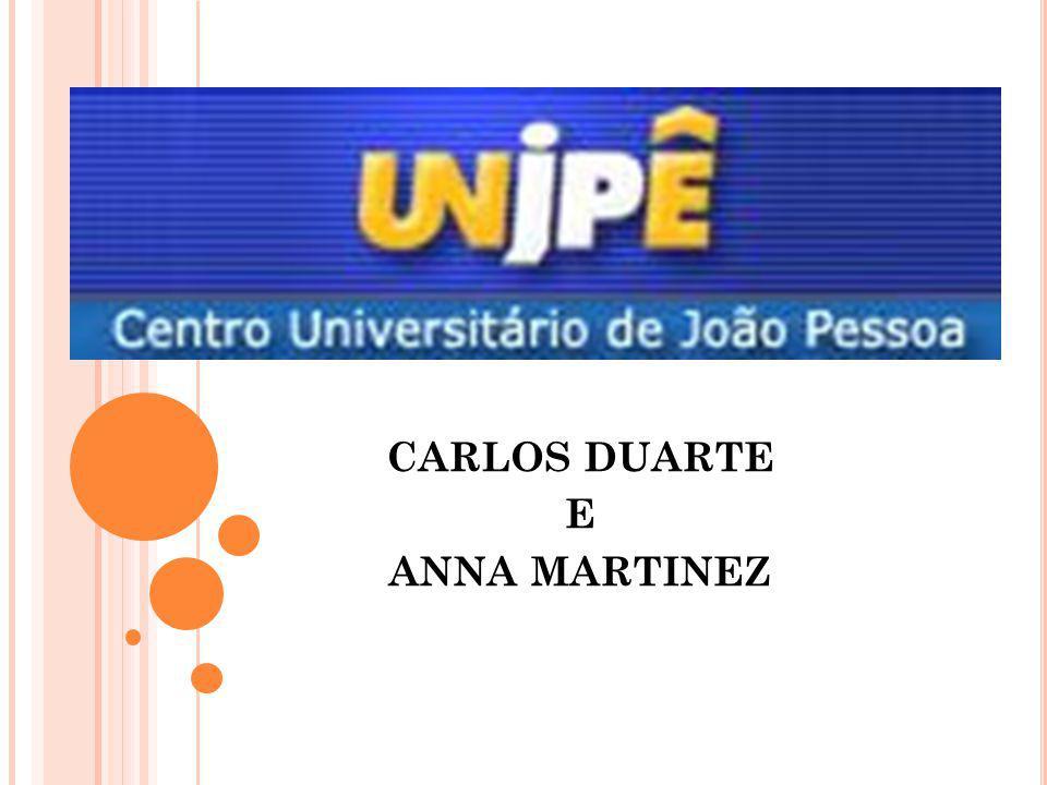 CARLOS DUARTE E ANNA MARTINEZ