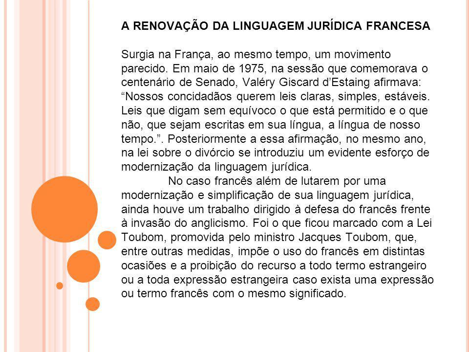 A RENOVAÇÃO DA LINGUAGEM JURÍDICA FRANCESA