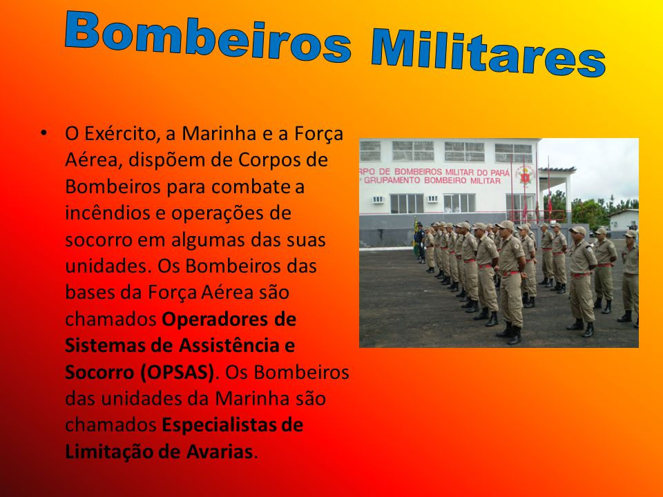 Bombeiros Militares