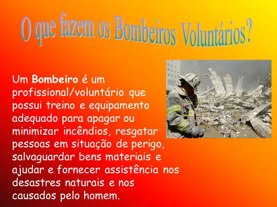 O que fazem os Bombeiros Voluntários