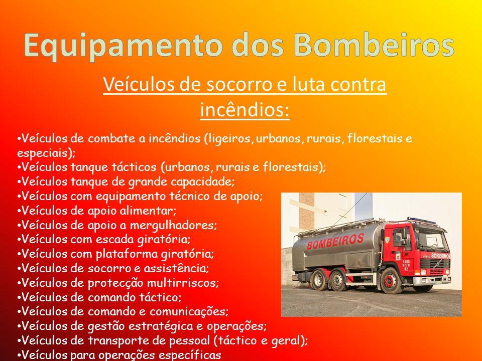 Veículos de socorro e luta contra incêndios: