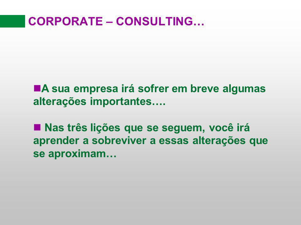 CORPORATE – CONSULTING…