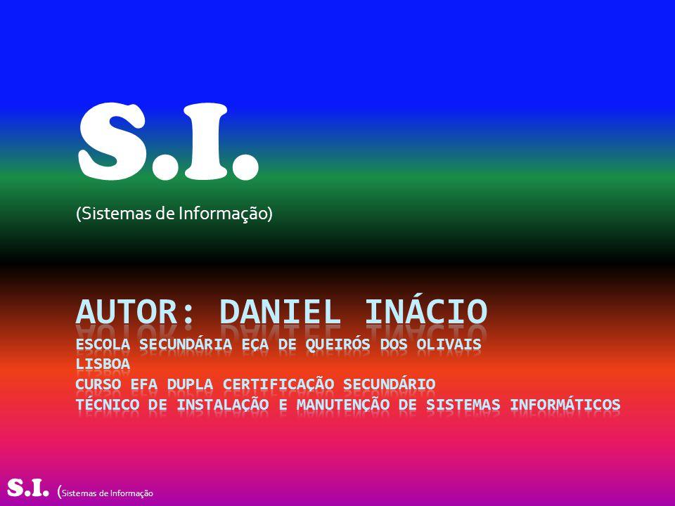 S.I. (Sistemas de Informação)