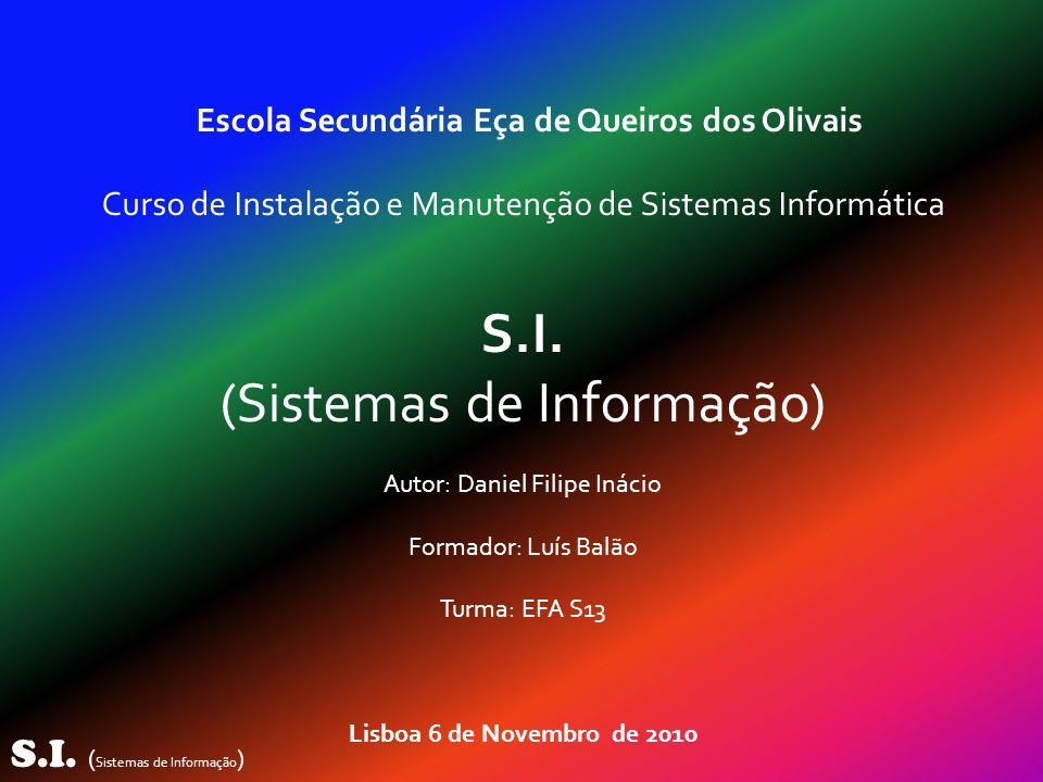 (Sistemas de Informação)