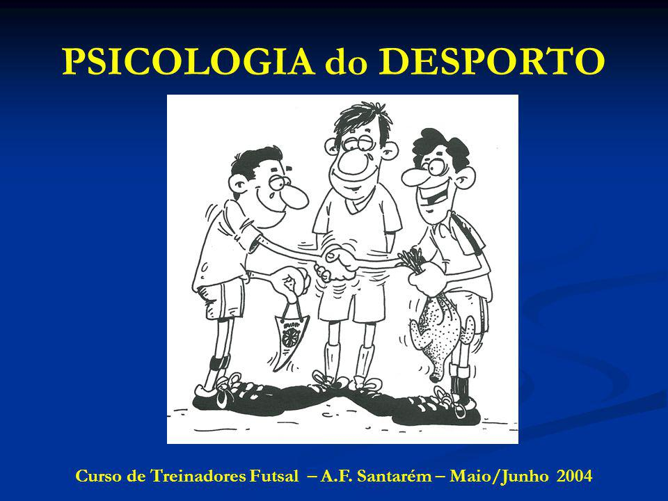 PSICOLOGIA do DESPORTO