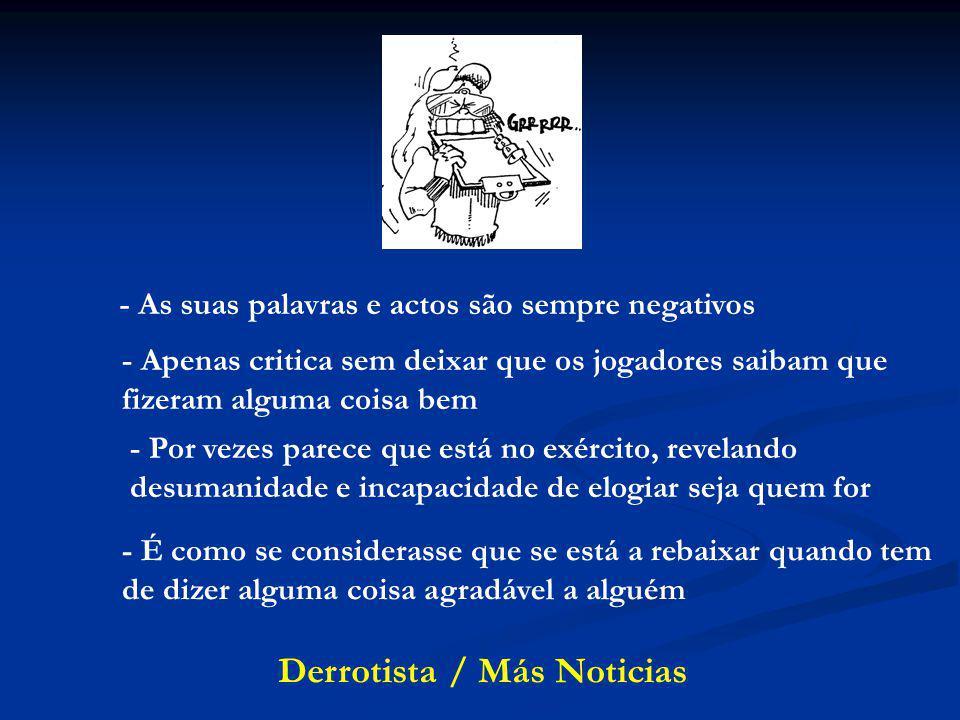 Derrotista / Más Noticias