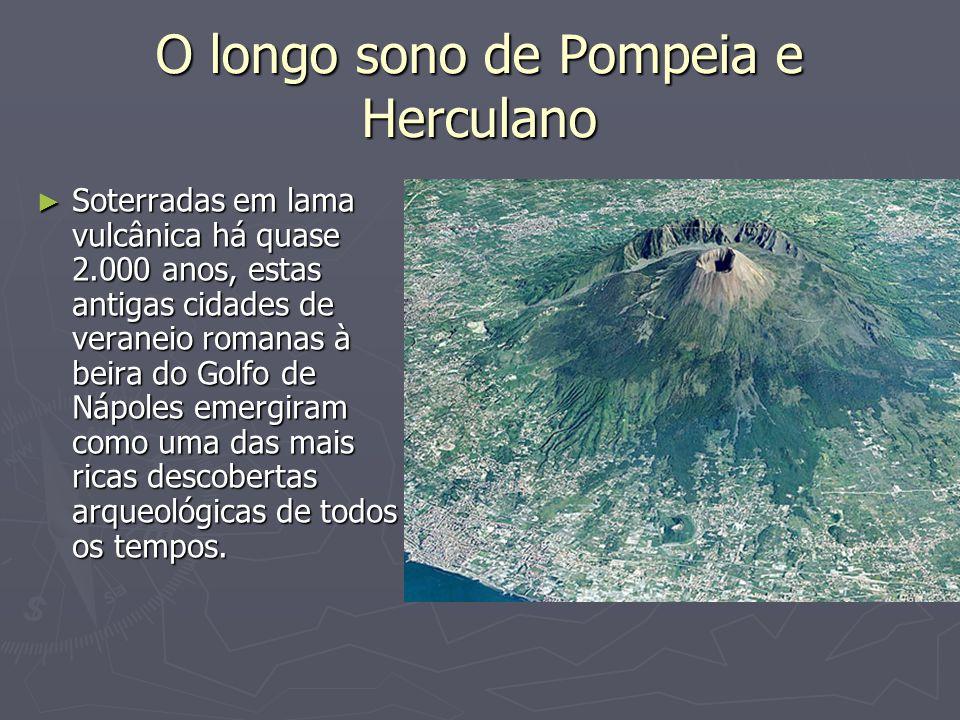 O longo sono de Pompeia e Herculano