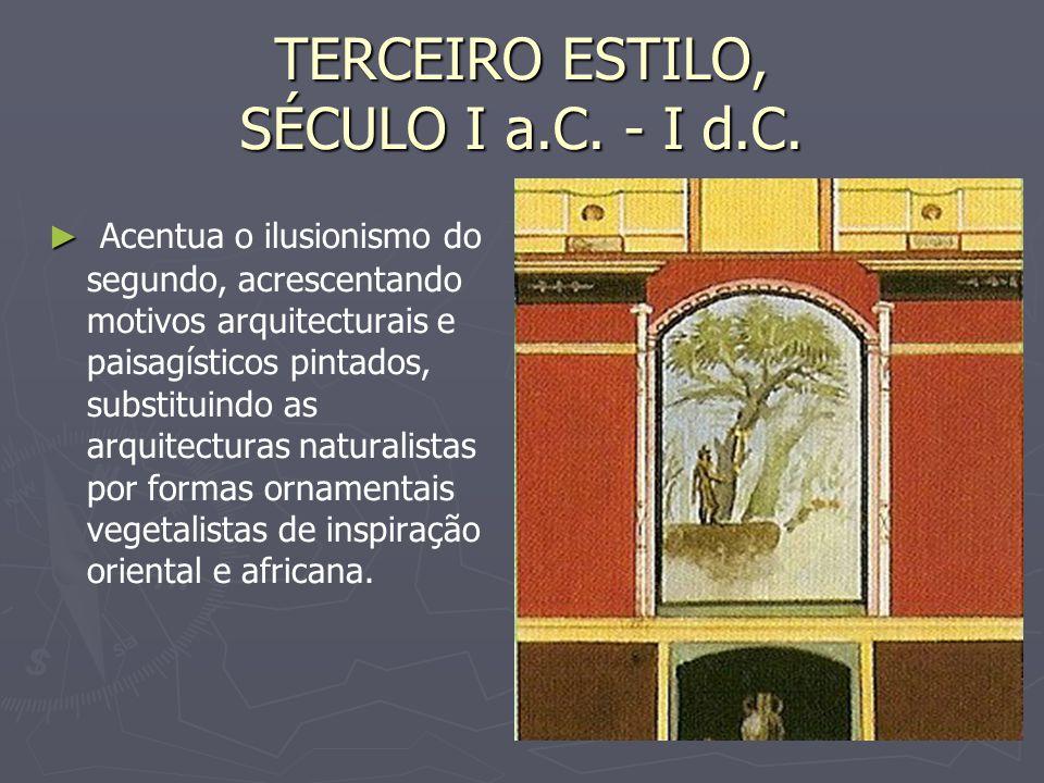 TERCEIRO ESTILO, SÉCULO I a.C. - I d.C.