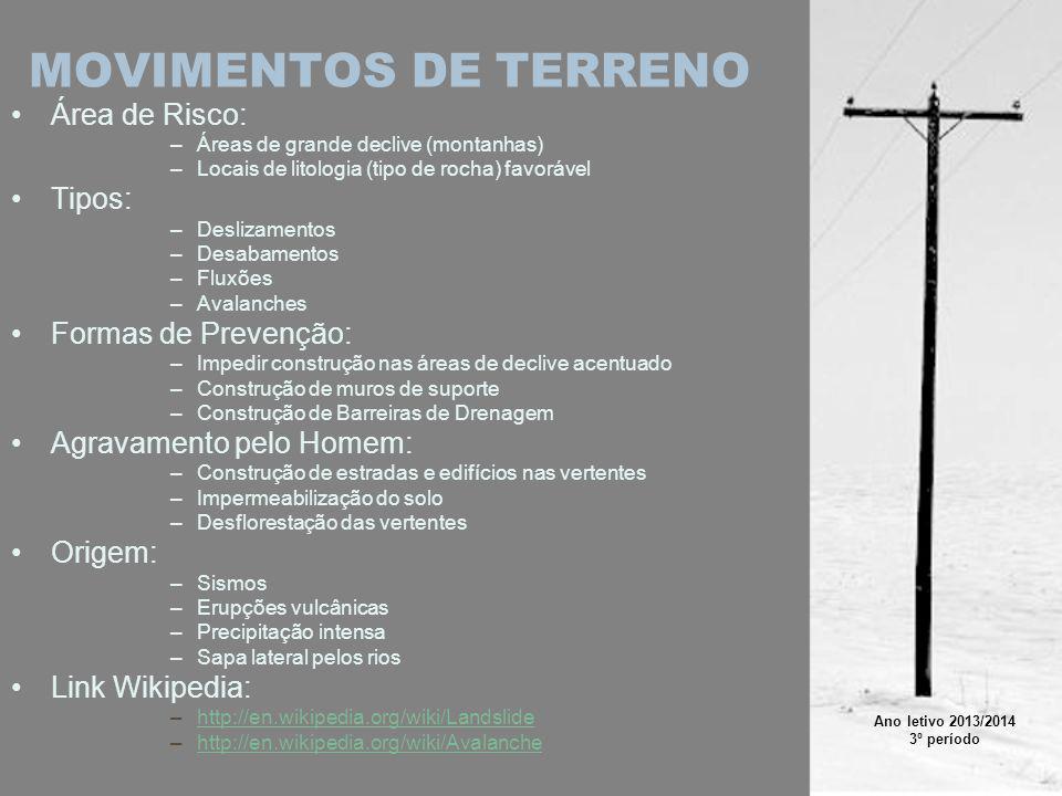 MOVIMENTOS DE TERRENO Área de Risco: Tipos: Formas de Prevenção: