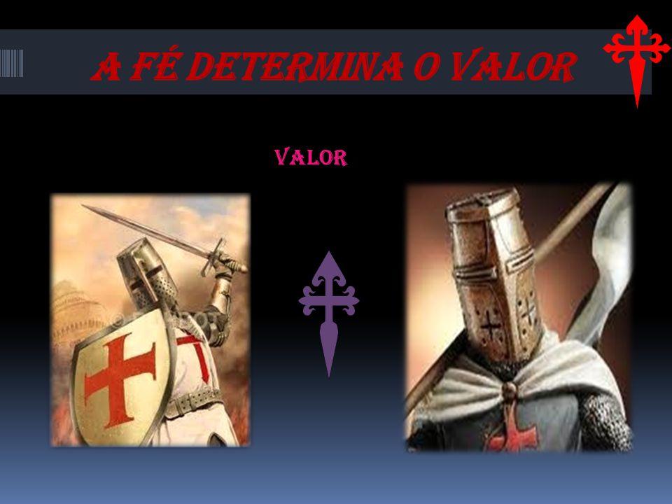 A FÉ DETERMINA O VALOR Valor