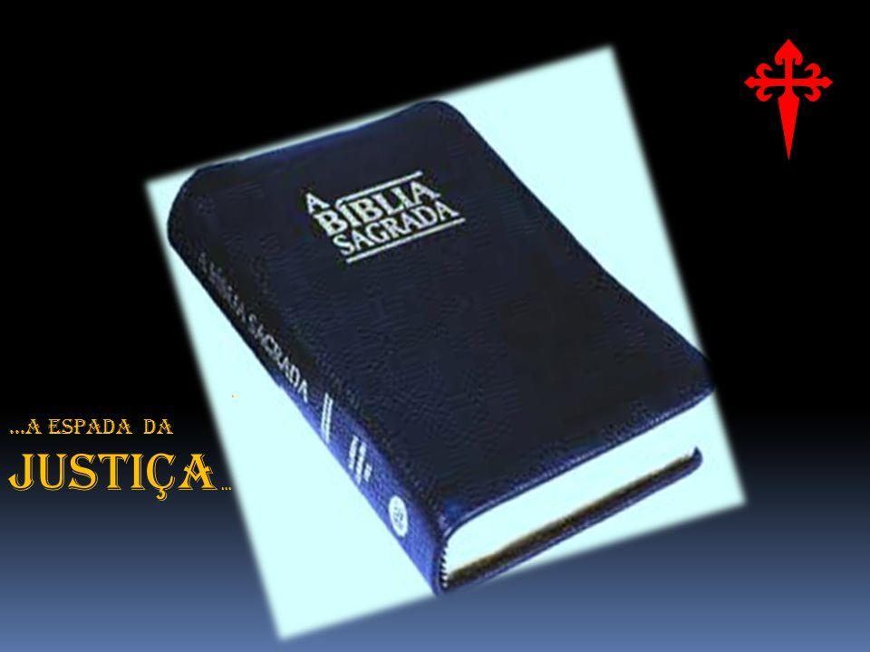 . ...A ESPADA DA JUSTIÇA ...