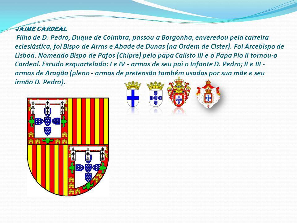 Jaime cardeal Filho de D