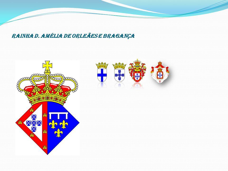 Rainha D. Amélia de Orleães e Bragança