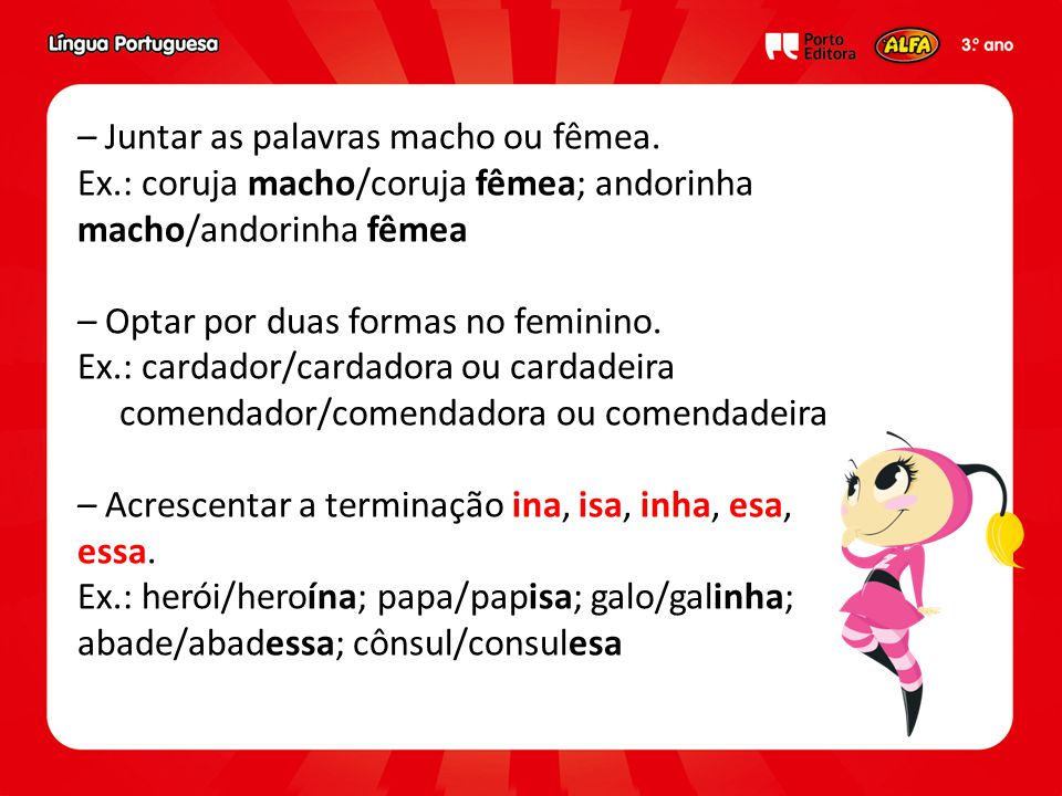 – Juntar as palavras macho ou fêmea.