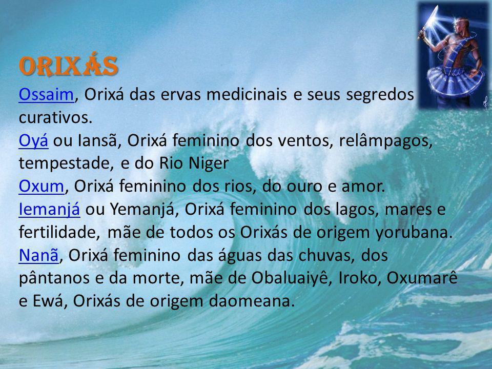 Orixás Ossaim, Orixá das ervas medicinais e seus segredos curativos