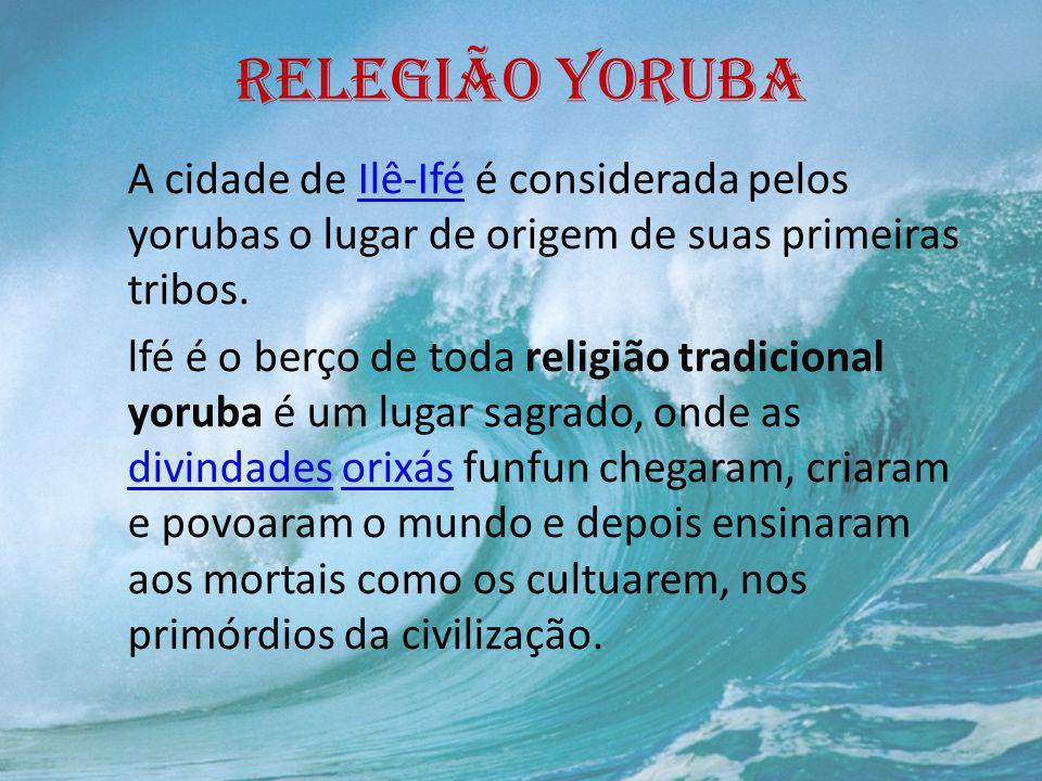 RELEGIÃO YORUBA