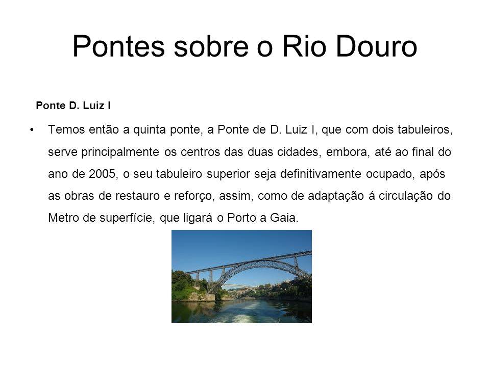 Pontes sobre o Rio Douro