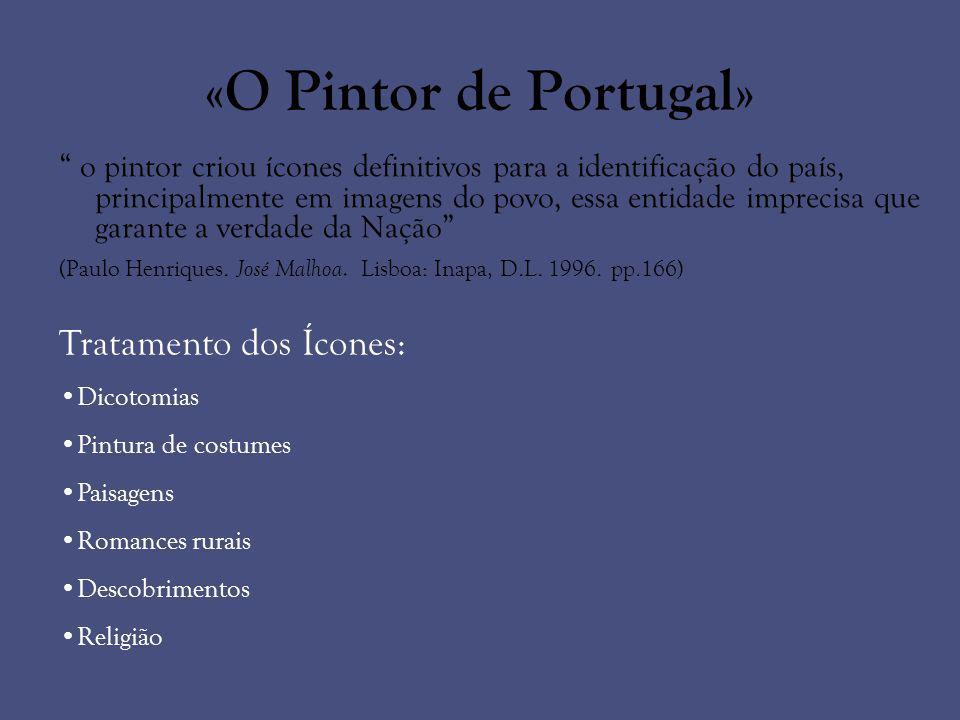 «O Pintor de Portugal» Tratamento dos Ícones:
