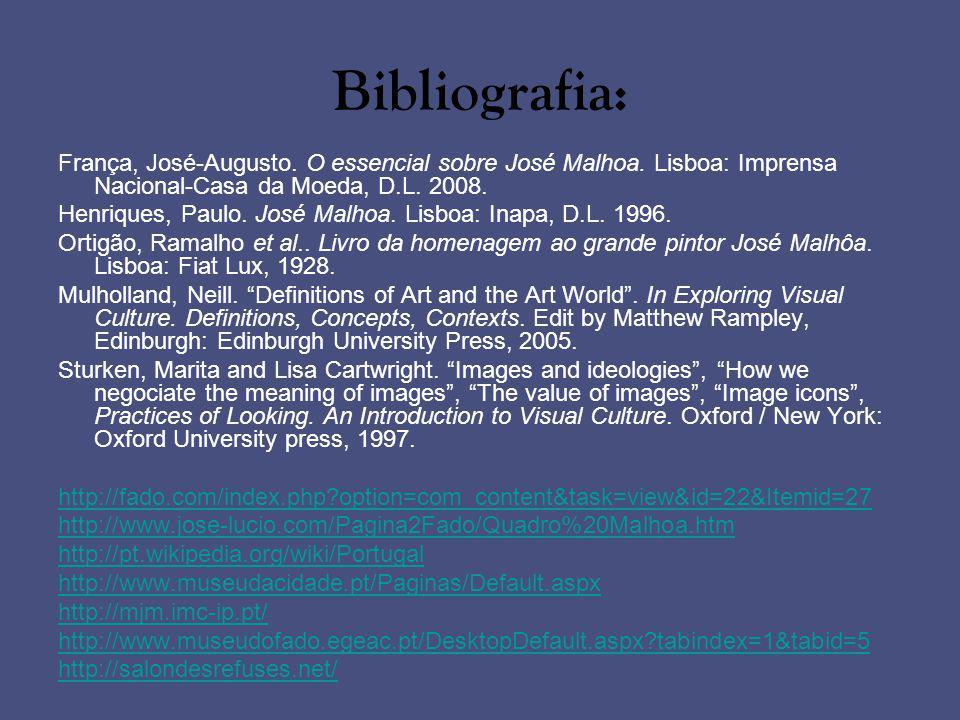 Bibliografia: França, José-Augusto. O essencial sobre José Malhoa. Lisboa: Imprensa Nacional-Casa da Moeda, D.L. 2008.