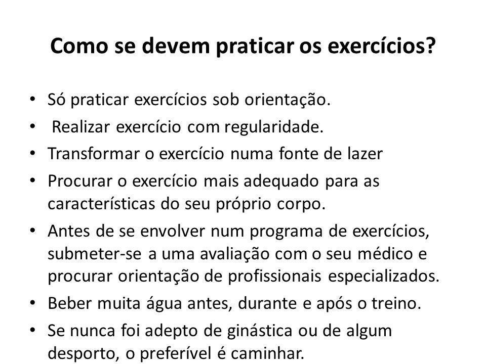 Como se devem praticar os exercícios